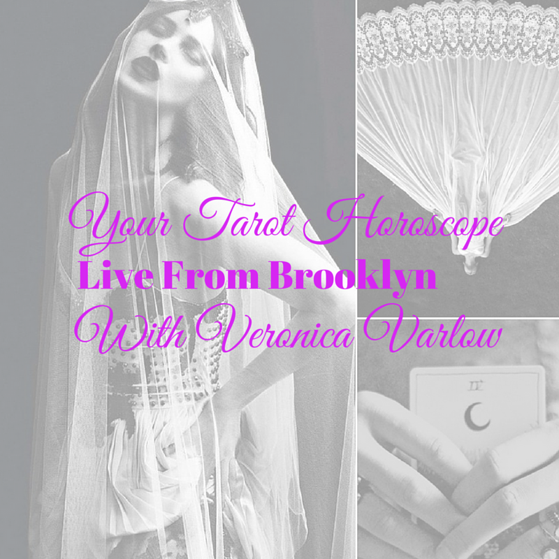Your Monthly Tarot HoroscopeLive from Brooklyn (1)
